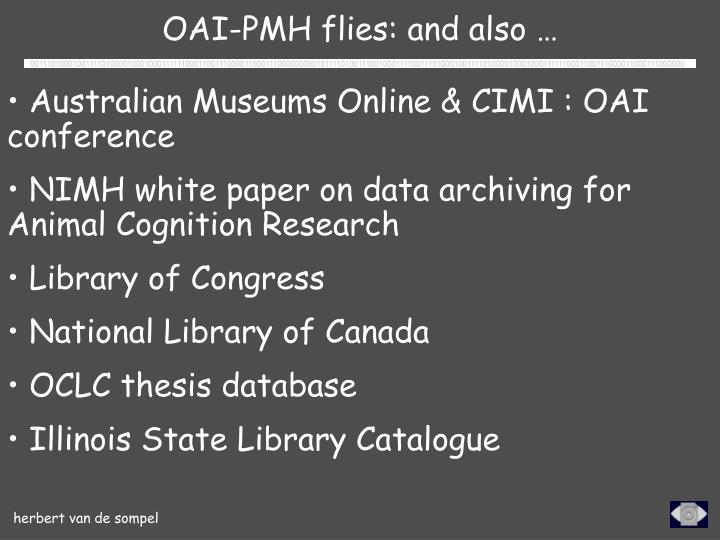 OAI-PMH flies: and also …