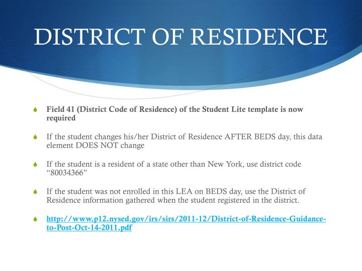 DISTRICT OF RESIDENCE
