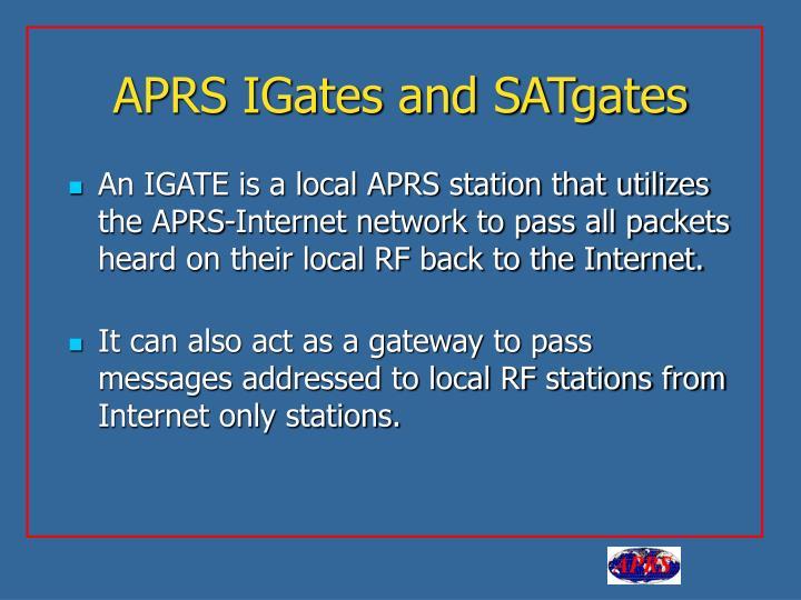 APRS IGates and SATgates