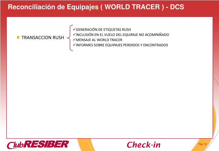 Reconciliación de Equipajes ( WORLD TRACER ) - DCS