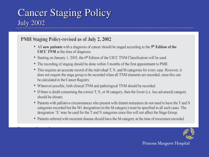 Cancer Staging Policy