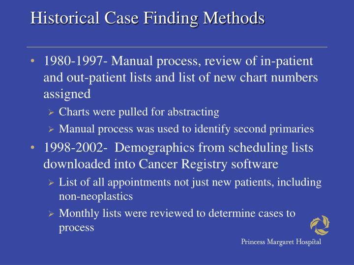 Historical Case Finding Methods