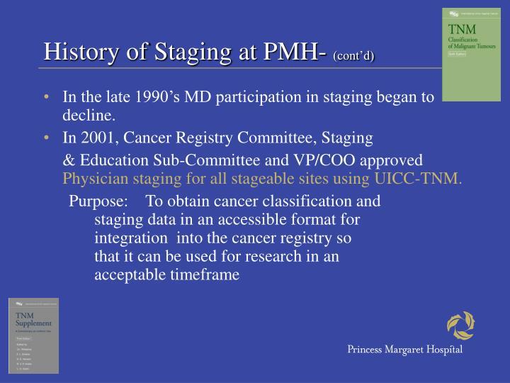 History of Staging at PMH-