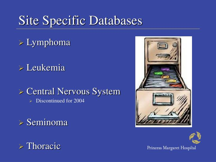 Site Specific Databases