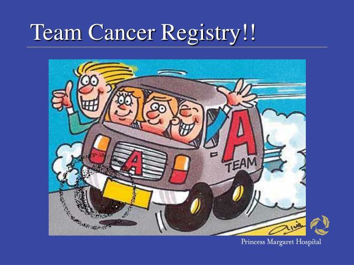 Team Cancer Registry!!