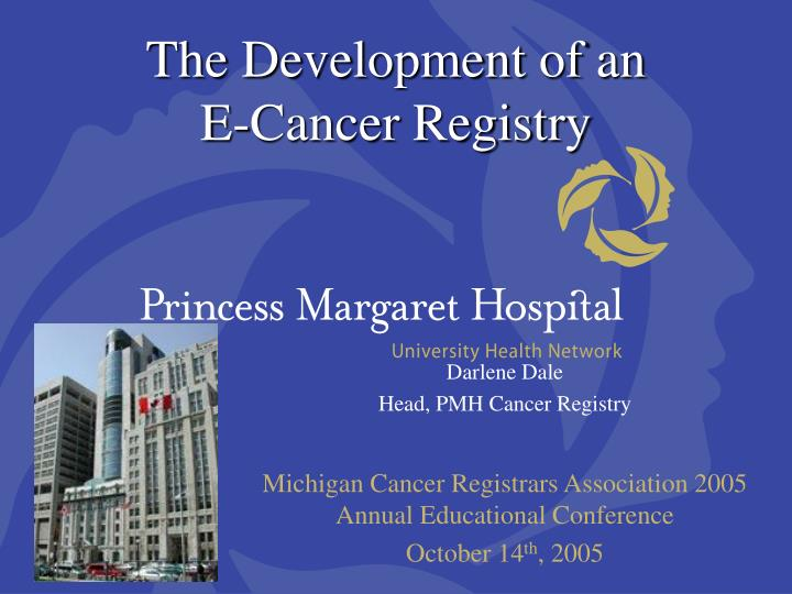 the development of an e cancer registry