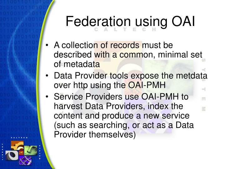 Federation using OAI