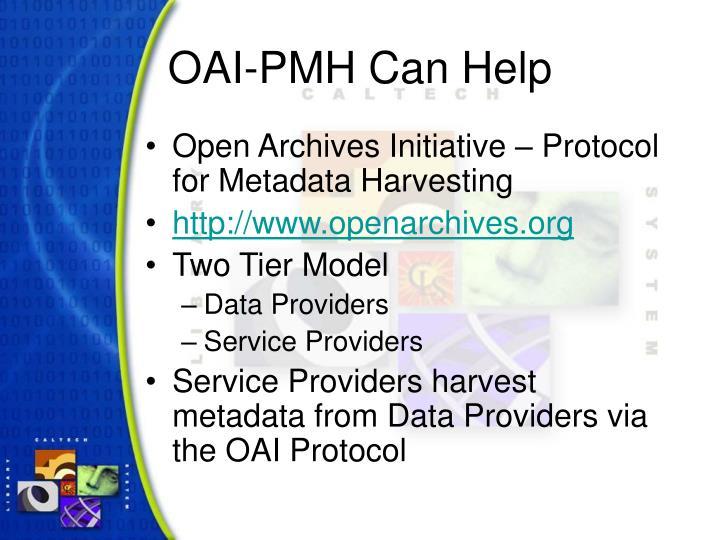 OAI-PMH Can Help