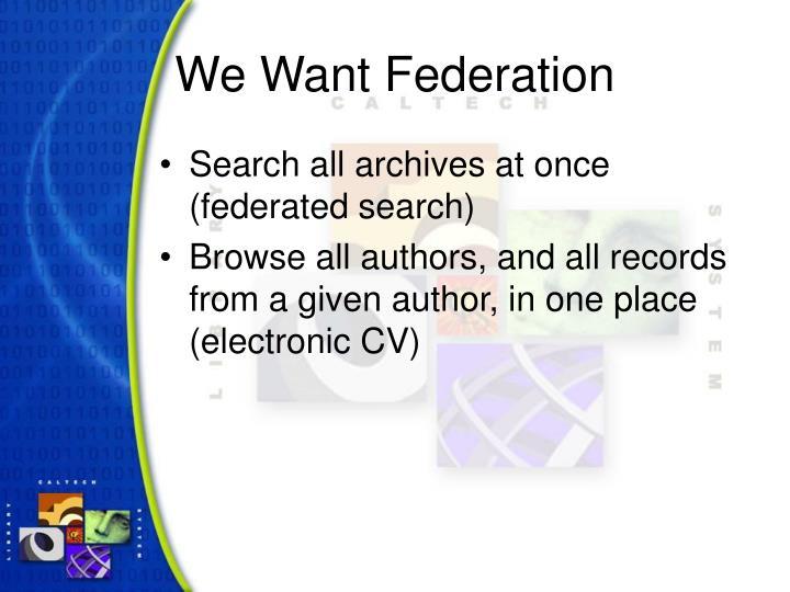 We Want Federation