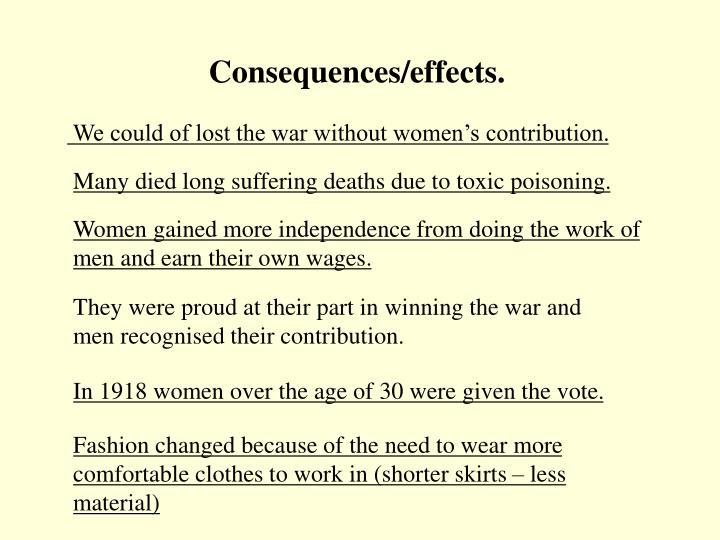 Consequences/effects.