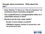 enough about economics what about the law