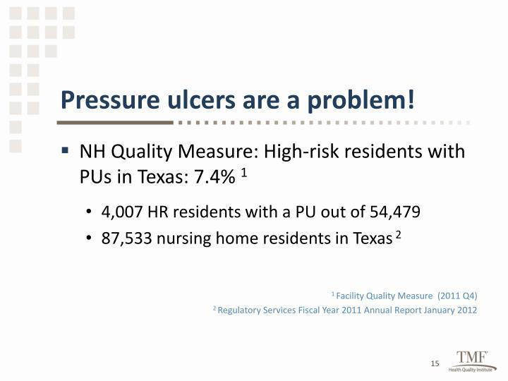 Pressure ulcers are a problem!