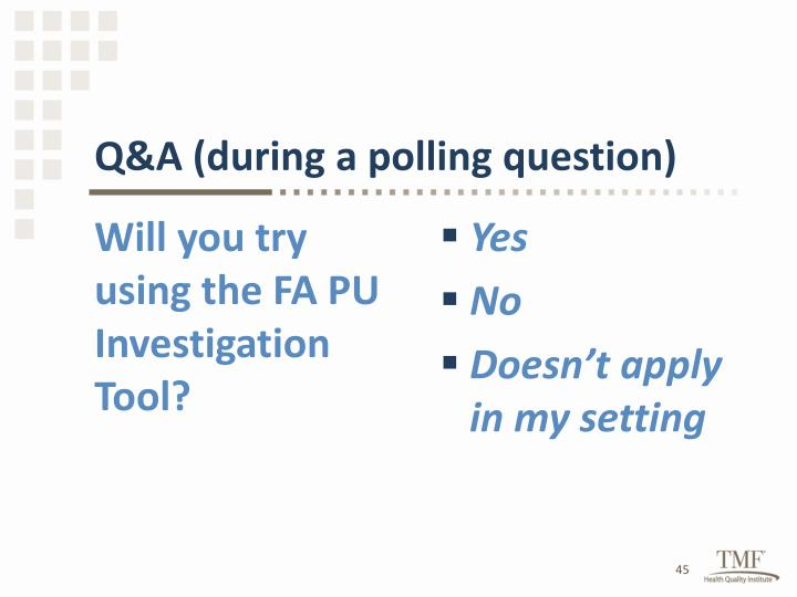 Q&A (during a polling question)