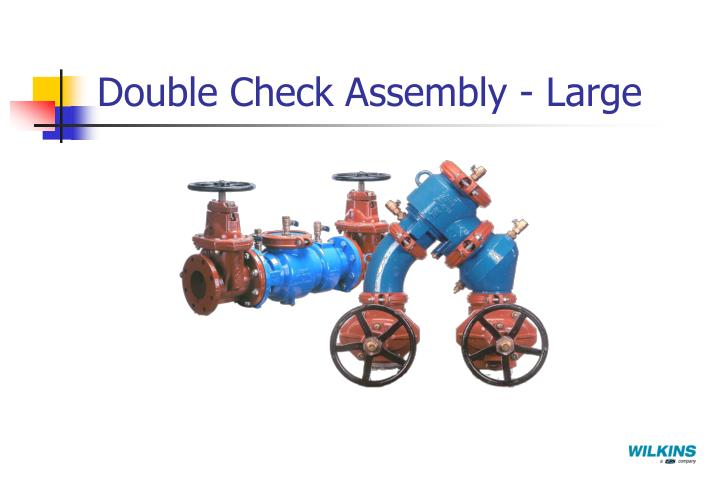 Double Check Assembly - Large