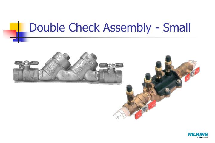 Double Check Assembly - Small