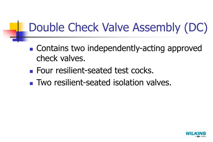 Double Check Valve Assembly (DC)