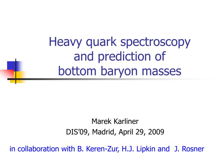 Heavy quark spectroscopy
