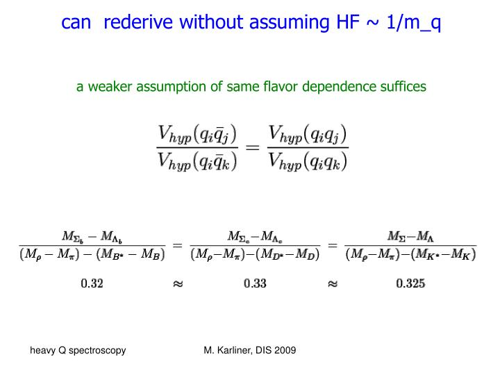 can  rederive without assuming HF