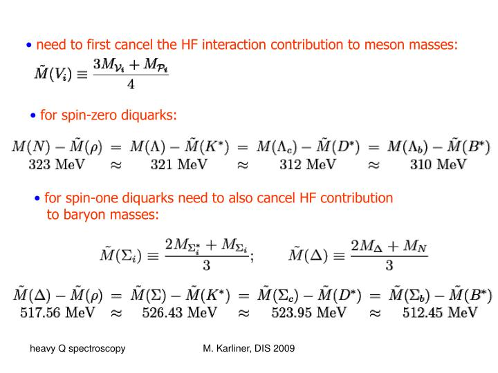 need to first cancel the HF interaction contribution to meson masses:
