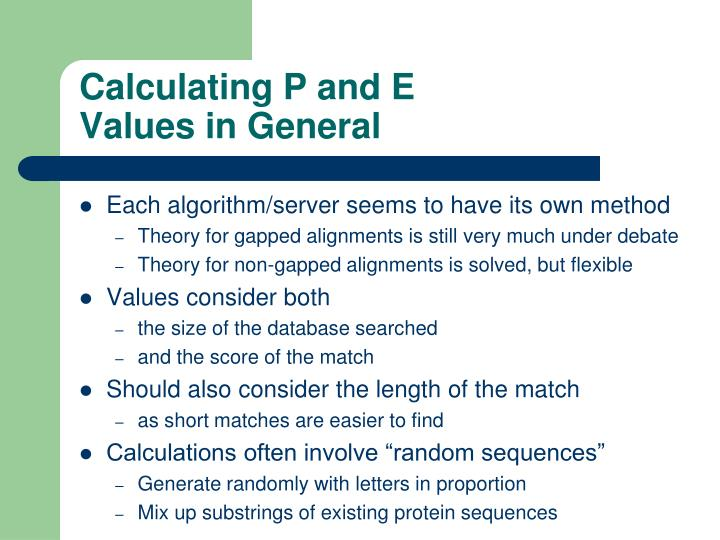 Calculating P and E