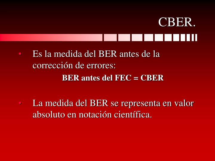 CBER.
