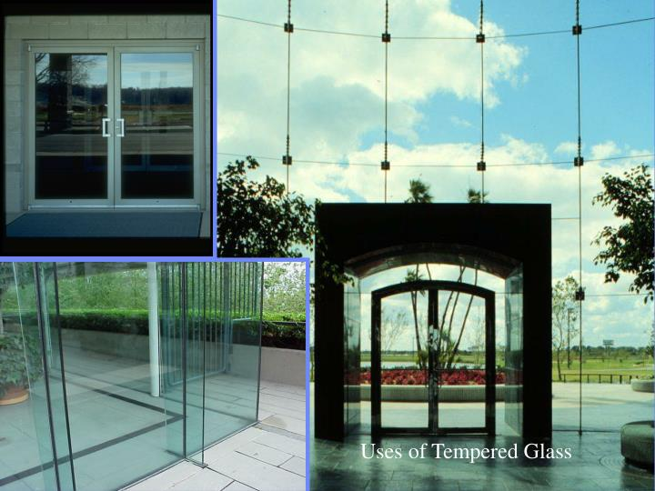 Uses of Tempered Glass