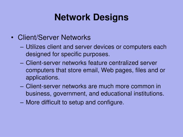 Network Designs
