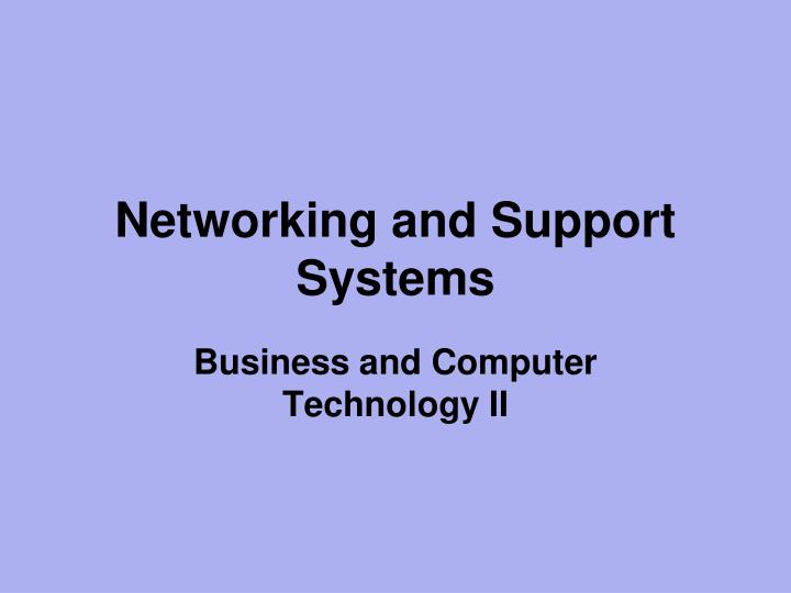 networking and support systems