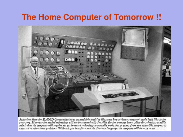 The home computer of tomorrow