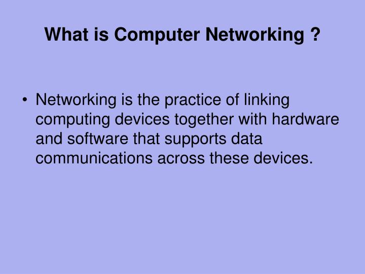 What is Computer Networking ?