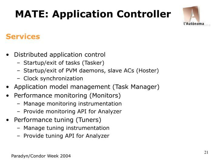 MATE: Application Controller