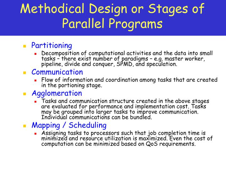 Methodical Design or Stages of Parallel Programs