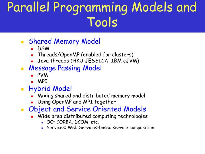 Parallel Programming Models and Tools