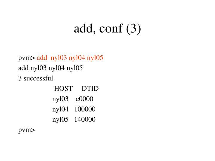 add, conf (3)