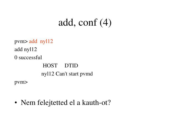 add, conf (4)
