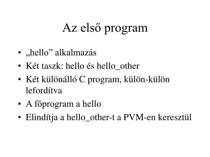Az első program