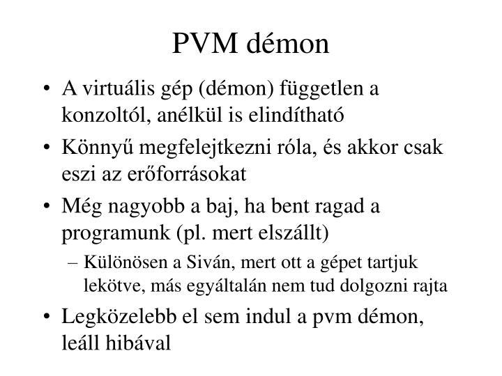 PVM démon