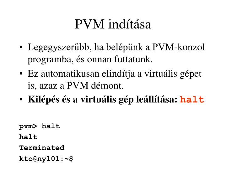 PVM indítása