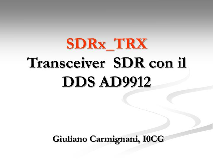 Sdrx trx transceiver sdr con il dds ad9912