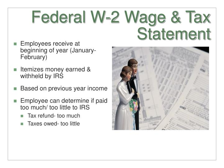 Federal W-2 Wage & Tax Statement