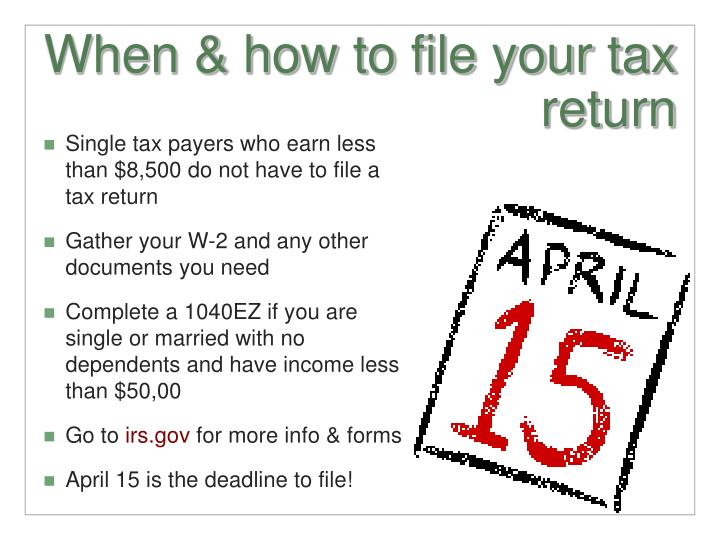 When & how to file your tax return