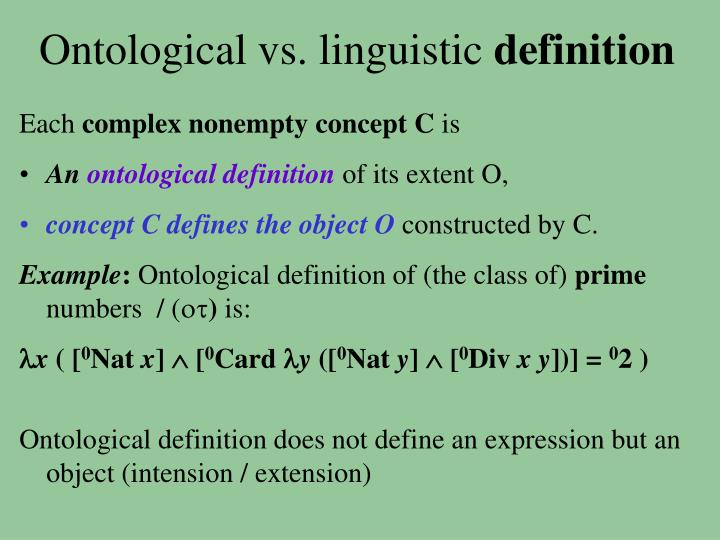 Ontological vs. linguistic