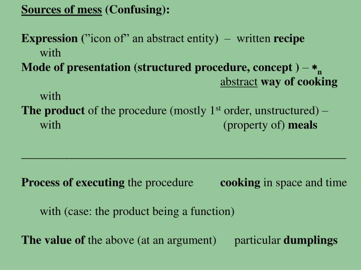 Sources of mess