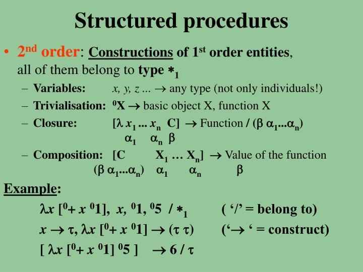 Structured procedures