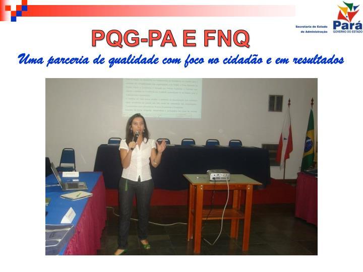 PQG-PA E FNQ