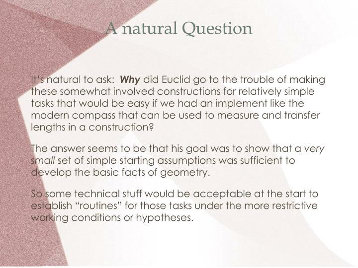 A natural Question