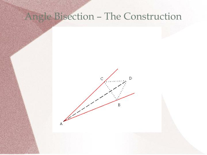 Angle Bisection – The Construction