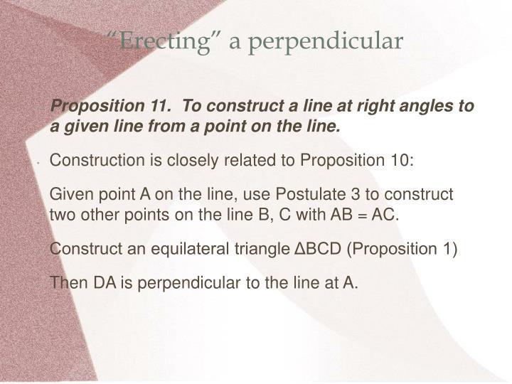 """""""Erecting"""" a perpendicular"""