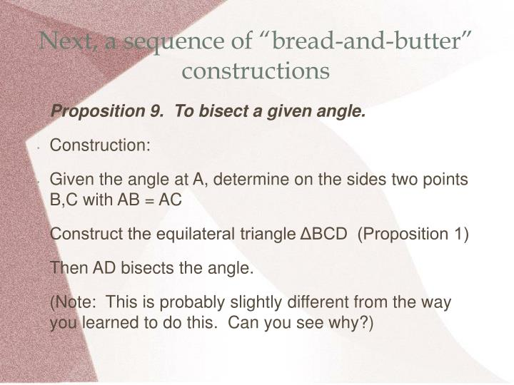 """Next, a sequence of """"bread-and-butter"""" constructions"""