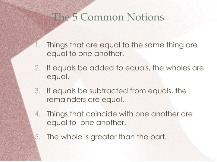 The 5 Common Notions